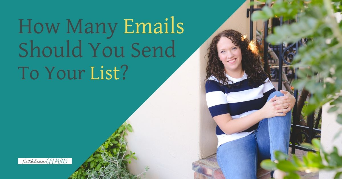 How Many Emails Should You Send Your List?