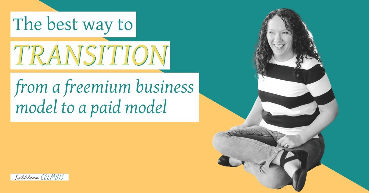 Tips for business to move from free to paid model